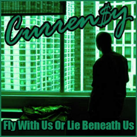 curreny curreny fly    lie beneath  hosted