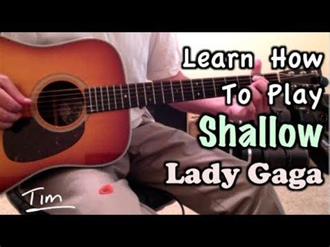 Lady Gaga & Bradley Cooper Shallow A Star Is Born Guitar Lesson, Chords, And Tutorial Youtube