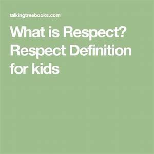 Best 25+ Respec... Respect Definition