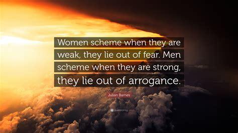 """""""women Scheme When They Are Weak"""