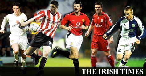 top  irish players  play   premier league era