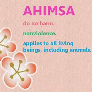 अहिंसा - Ahimsa, Non-violence and peace using code of ...