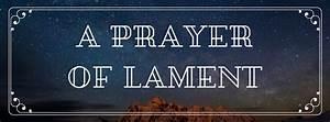 A Prayer Of Lament  Alton Sterling  Philando Castile