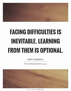 Facing difficul... Learning Difficulty Quotes
