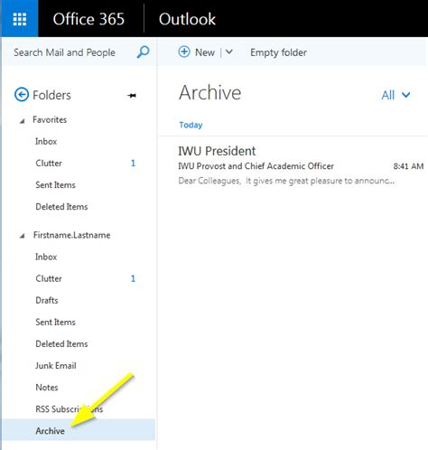 Office 365 Outlook User Guide by Archiving Email In Office 365 Indiana Wesleyan
