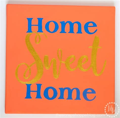 Home Sweet Home Sign  The Scrap Shoppe