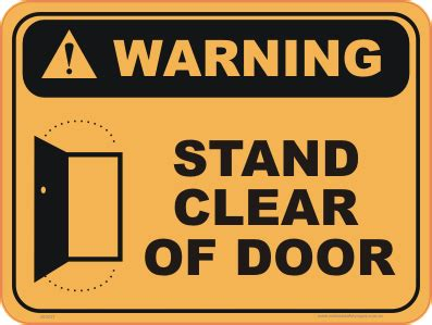 stand clear  door  national safety signs