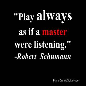 Play always as ... Musician Short Quotes