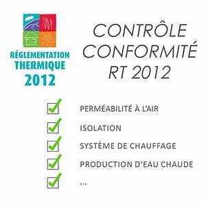 Rt 2012 Obligatoire : faites vous d livrer l attestation de fin de chantier par ~ Mglfilm.com Idées de Décoration