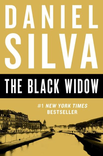 Daniel silva created the character, gabriel allon, who plays a leading role in his thriller and spy novels, focussing on intelligence of israel. The Black Widow (Gabriel Allon Series #16) by Daniel Silva | NOOK Book (eBook) | Barnes & Noble®