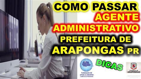 Concurso Agente Administrativo Prefeitura de Arapongas PR ...