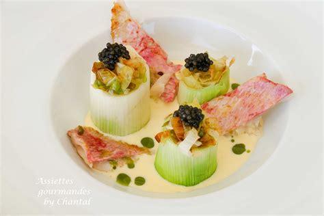 recette de cuisine de chef recette de gaetan gentil rouget poireaux caviar et