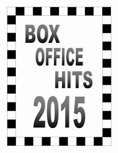 Box Office Hits for 2015 – Info Cafe