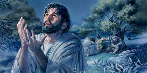 jesus praying in the garden praying when deeply grieved watchtower library