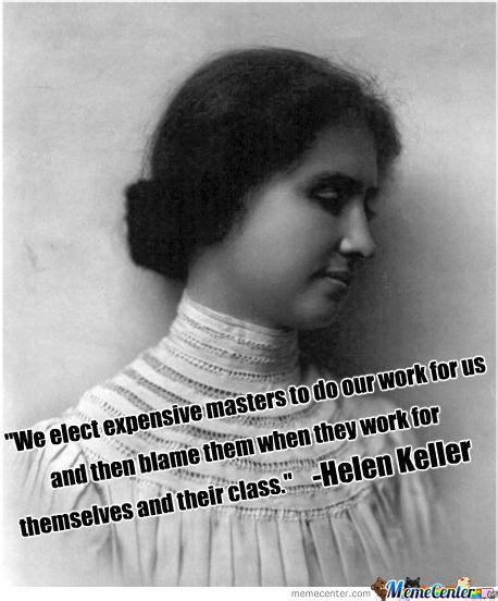 Helen Keller Memes - the real helen keller by az247 meme center