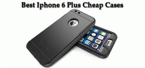 iphone 6 plus cheap 10 best iphone 6 plus cheap cases 2015