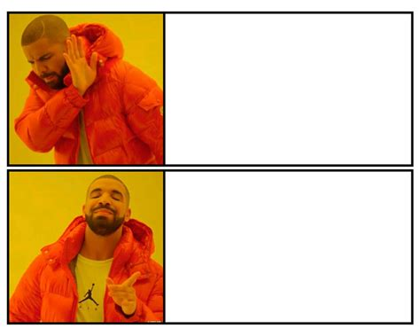 Drake Meme Generator - drake posting meme template by josael281999 on deviantart