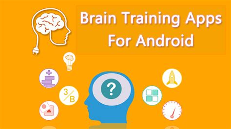 the top 10 android apps for 2015 tech the top 10 android apps for 2015 tech exclusive top 10 best brain apps for your android