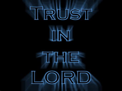 trust   lord wallpaper christian wallpapers