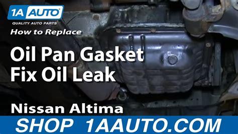 replace oil pan gasket fix oil leak   nissan