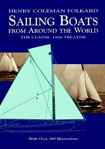 Read Sailing Boats From Around The World Online By Henry