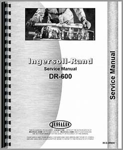 Ingersoll R  Dr600 Air Compressor Service Manual
