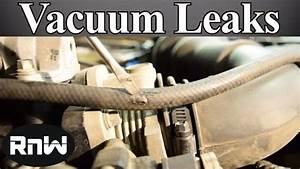 How To Find And Fix Vacuum Leaks