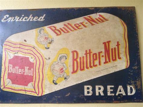 butter nut bread sign  vintage signs vintage