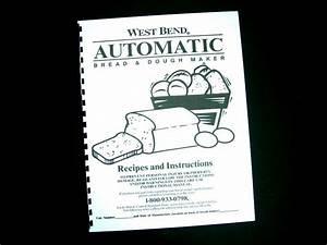 West Bend Bread Maker Machine Instruction Manual Recipes