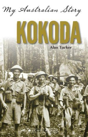 Booktopia - Kokoda, My Australian Story by Alan Tucker