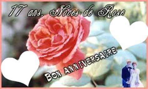 texte anniversaire de mariage 17 ans montage photo 17 ans de mariage pixiz