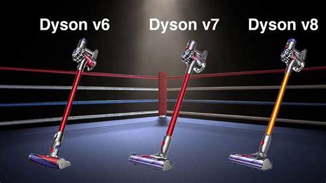 dyson v8 absolute vs v7 dyson v8 vs v7 vs v6 cordless vacuum differences