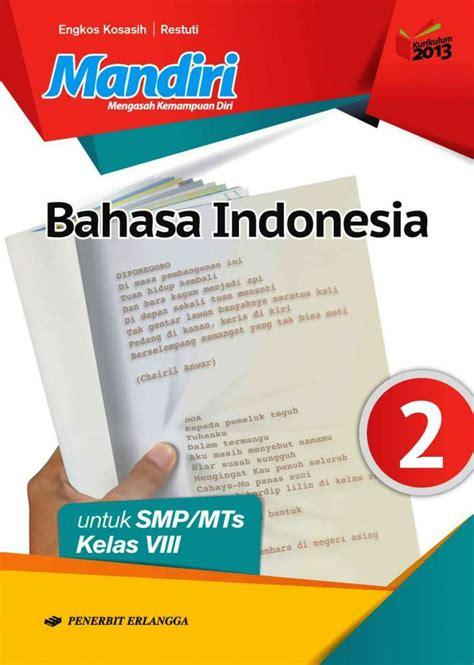 Buku guru pjok kelas vii smp kurikulum 2013. Kunci Jawaban Buku Mandiri Bahasa Indonesia Kelas 8 ...