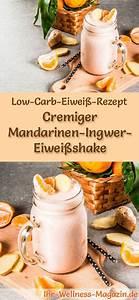 Ingwer Zum Abnehmen : mandarinen ingwer eiwei shake low carb eiwei di t rezept eiwei shake rezepte pinterest ~ Frokenaadalensverden.com Haus und Dekorationen