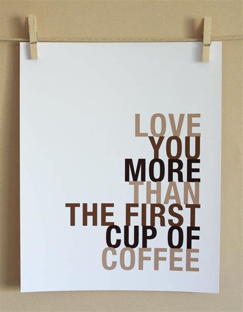 coffee love quotes quotesgram