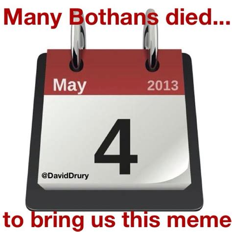 Many Bothans Died Meme - daviddrury com top ten ways to celebrate star wars day may the 4th be with you