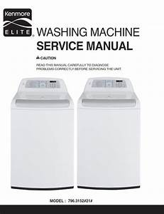 Kenmore Elite 31512 Washer Service Manual And Repair Guide