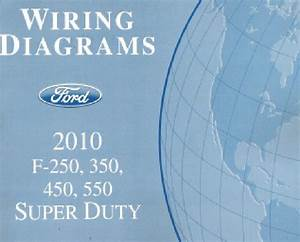2010 Ford F250 F350 F450 F550 Factory Wiring Diagram