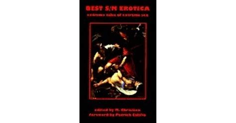 Best Sm Erotica Extreme Stories Of Extreme Sex By M Christian
