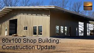 80x100 metal building mid construction update youtube for 40 x 70 steel building