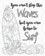 Coloring Adult Printable Inspirational Sheets Surf Learn Quote Encouragement Quotes Colouring Adults Motivational Beach Sketch Books Doodle Ocean Templates Patterns sketch template