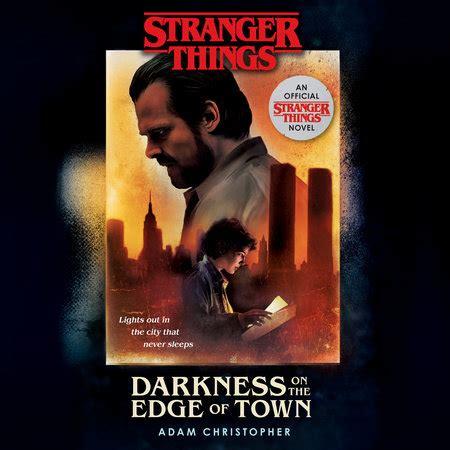 stranger  darkness   edge  town  adam