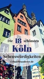 Köln Insider Tipps : der perfekte k ln sehensw rdigkeiten rundgang tipps reiseblog urban meanderer ~ A.2002-acura-tl-radio.info Haus und Dekorationen