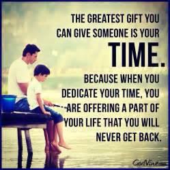 spending quality time quotes quotesgram