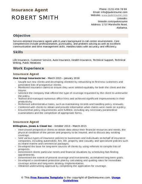 An insurance broker is an intermediary between the insurance companies and the clients. Insurance Agent Resume Samples | QwikResume