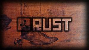 Download Rust Game Wallpaper Gallery
