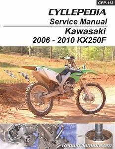 Kawasaki Kx250f Cyclepedia Printed Motorcycle Service
