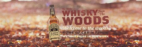 cabin fever whiskey cabin fever whisky cabinfever