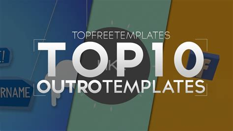 top free templates best top 10 free outro templates sony vegas after effects cinema 4d