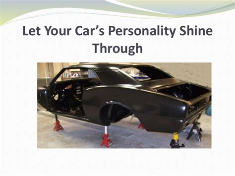 Let Your Car's Personality Shine Through